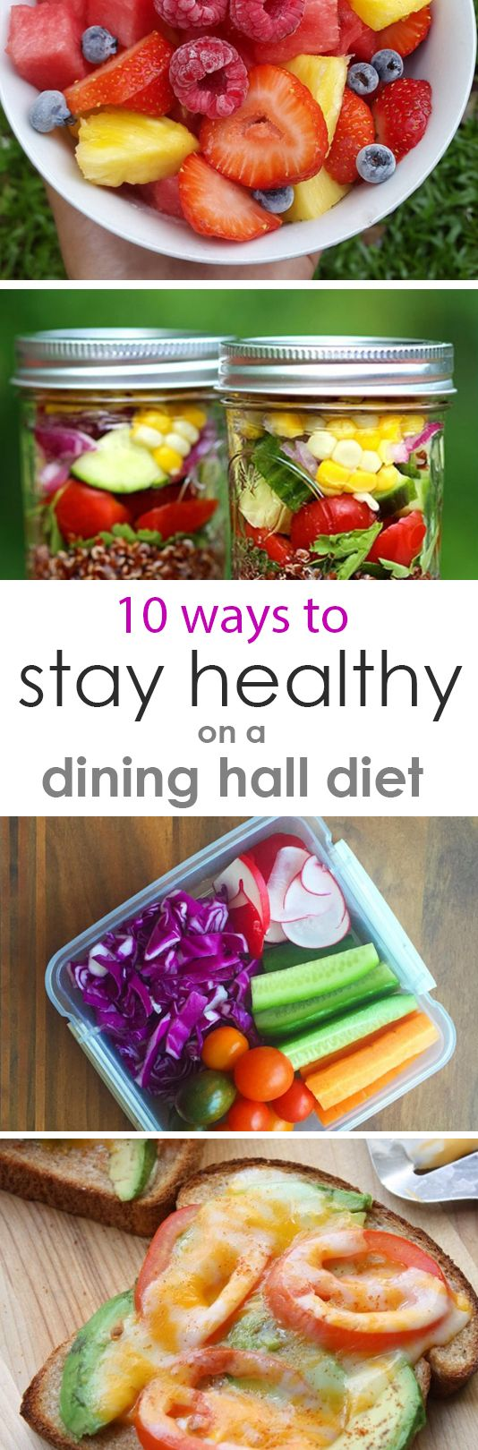 Daily diet for good health - 10 Ways To Stay Healthy On A College Dining Hall Diet