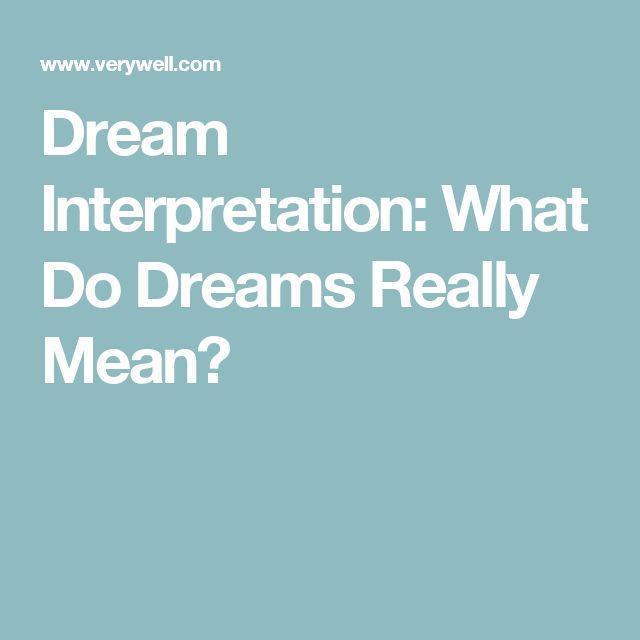 Dream Interpretation: What Do Dreams Really Mean?