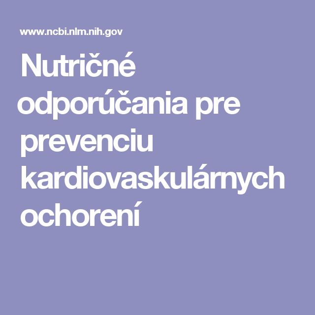 Nutričné odporúčania pre prevenciu kardiovaskulárnych ochorení