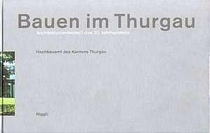 Bautenfuehrer_Bauen_im_Thurgau_300.jpg - fotografie jürg zimmermann, zürich und falk von traubenberg, hamburg