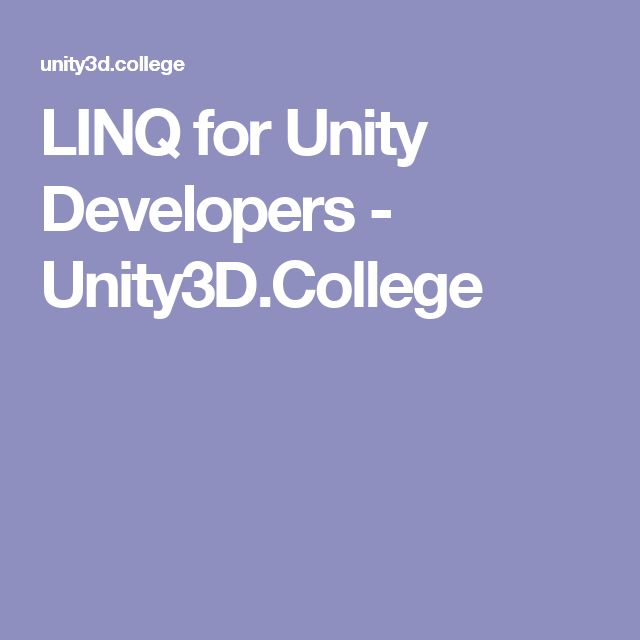 LINQ for Unity Developers - Unity3D.College