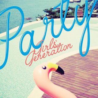 TaeTae Book: [LYRIC] GIRLS' GENERATION – PARTY (WITH MEMBER PAR...