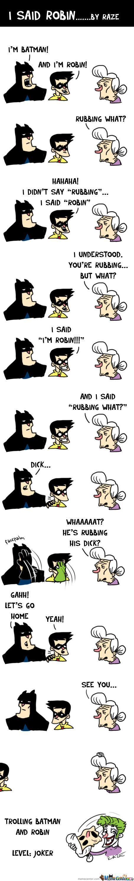 Batman & Rubbing