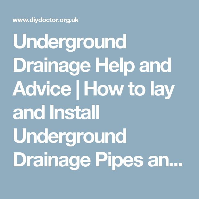 Underground Drainage Help and Advice | How to lay and Install Underground Drainage Pipes and Systems | DIY Doctor