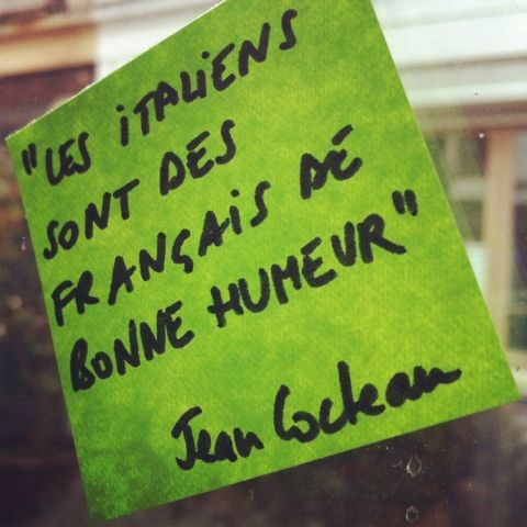 """""""Les italiens sont des français de bonne humeur"""" Jean Cocteau"""