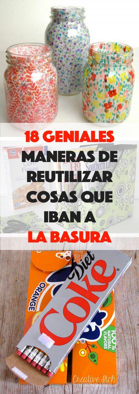 Editar 18 Geniales Maneras De Reutilizar Cosas Que Iban A La Basura