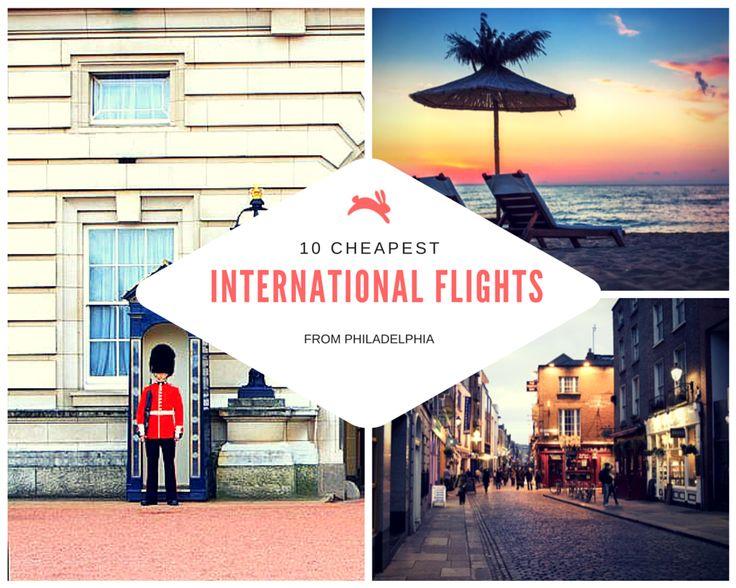 10 Cheapest International Flights from Philadelphia. #travel