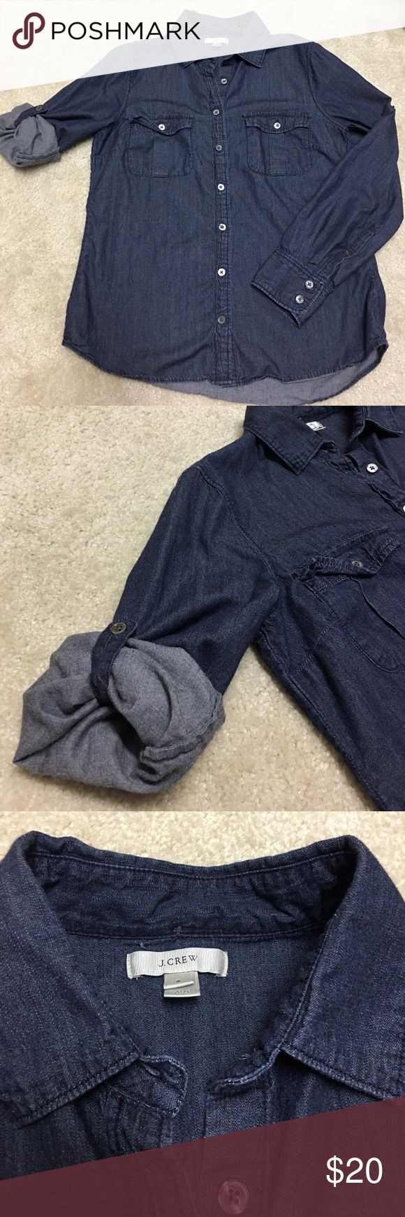 J.crew dark chambray shirt Dark chambray shirt from jcrew. Sleeves have option of being folded and buttoned. Great spring/summer staple! J. Crew Tops Button Down Shirts