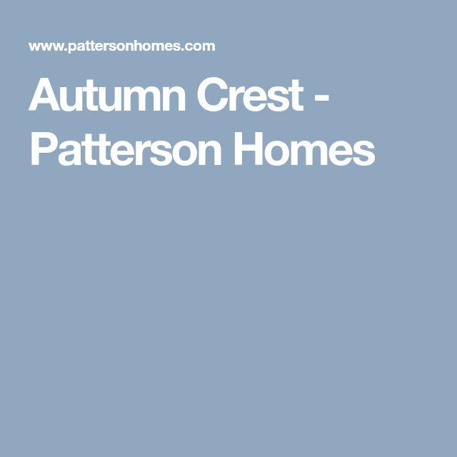 Autumn Crest - Patterson Homes