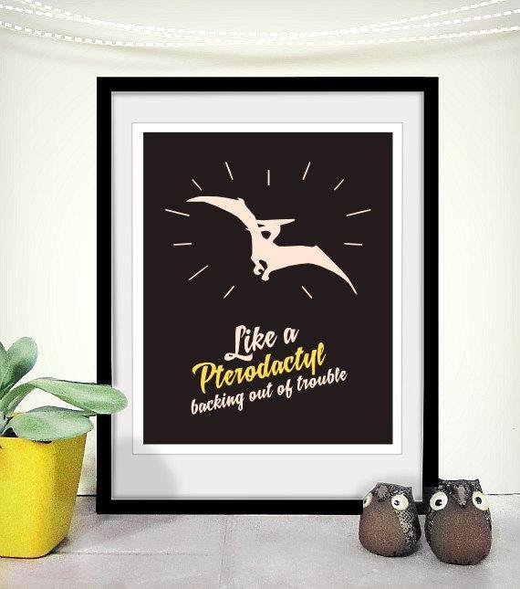 Printable Art P90X Tony Horton Funny Quote Inspired Pterodactyl via Etsy