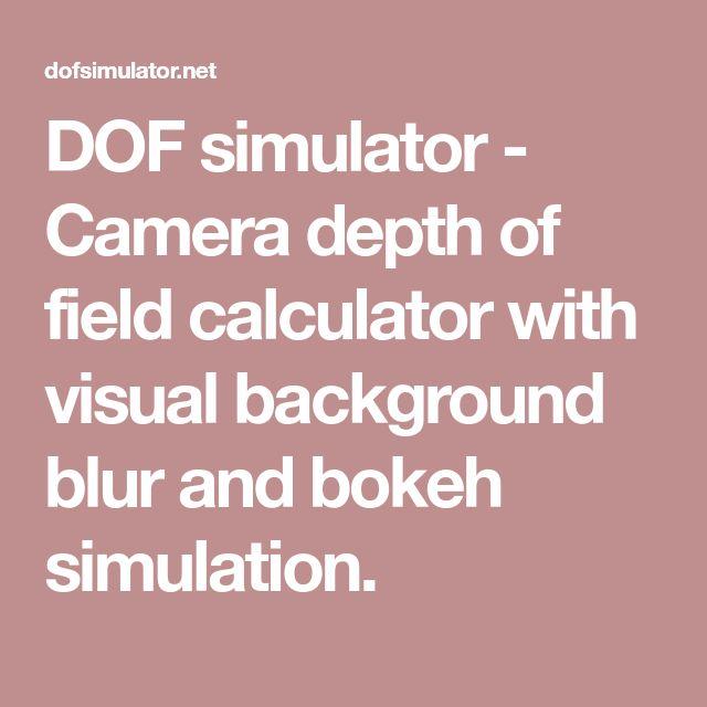 DOF simulator - Camera depth of field calculator with visual background blur and bokeh simulation.