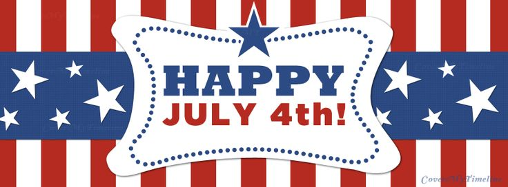 July 4th - Happy July 4th! - Free Facebook Covers, Facebook Timeline Profile Covers