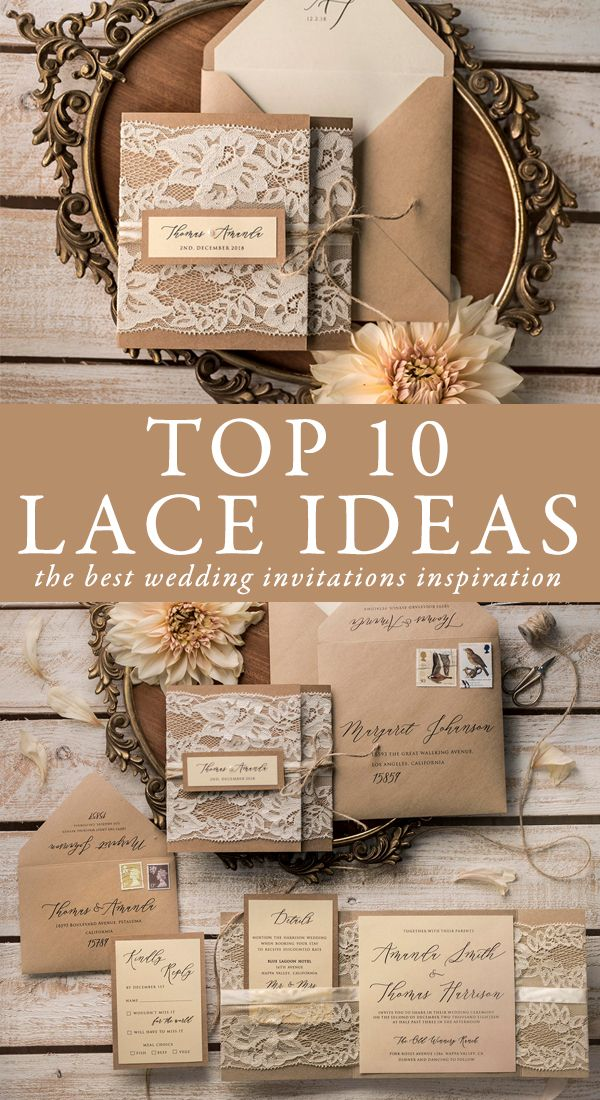 Top 10 lace ideas! The best wedding invitations inspirations for your dream wedding. The touch of lace can easily add romance and elegance to any wedding style. Each invitation is handmade, fully assembled and can be completely customized to match your theme. Find your perfect design! #wedding