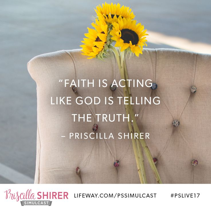 """Faith is acting like God is telling the truth."" - Priscilla Shirer #pslive17 Priscilla Shirer simulcast @lifeway @lifewaywomen #lifewaywomen #lifeway"