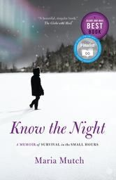 Know the Night by Maria Mutch #ReadMore #eBook #Kobo #Books