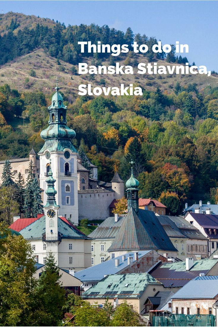 Banska Stiavnica, Slovakia, is a jewel in the Carpathian Mountains. This beautiful and unusual destination has many things to do