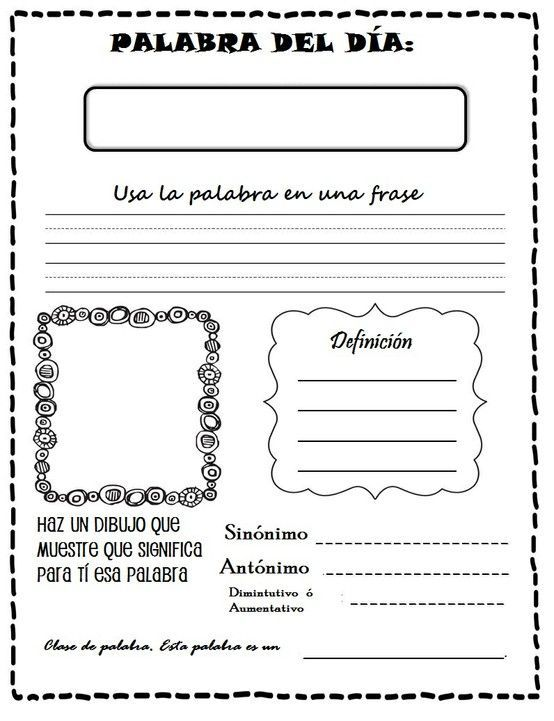 Palabra del día. Maybe a whole grid of these on one sheet students could do one each evening throughout a vocab unit.