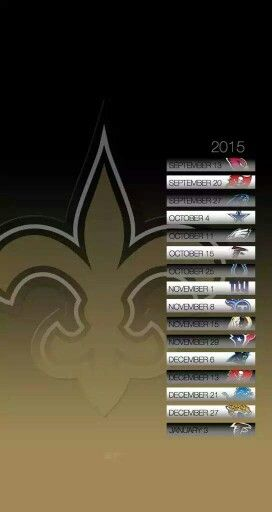 Screen Saver. 2015 New Orleans Saints Schedule for your I-Phone & Android