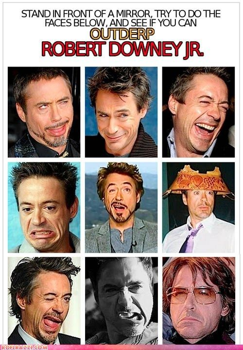 Can You Outderp Robert Downey, Jr? Not even gonna try...touche Robert, touché. He and Jeremy have the best derp faces! None shall surpass their derp faces!