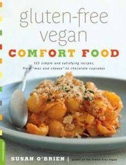 Gluten-Free Vegan Comfort Food Book Review – Vegan Recipes Included