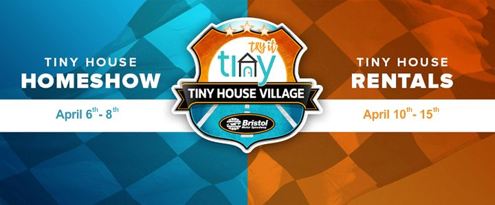 Tiny House Home Show Bristol Motor Speedway!