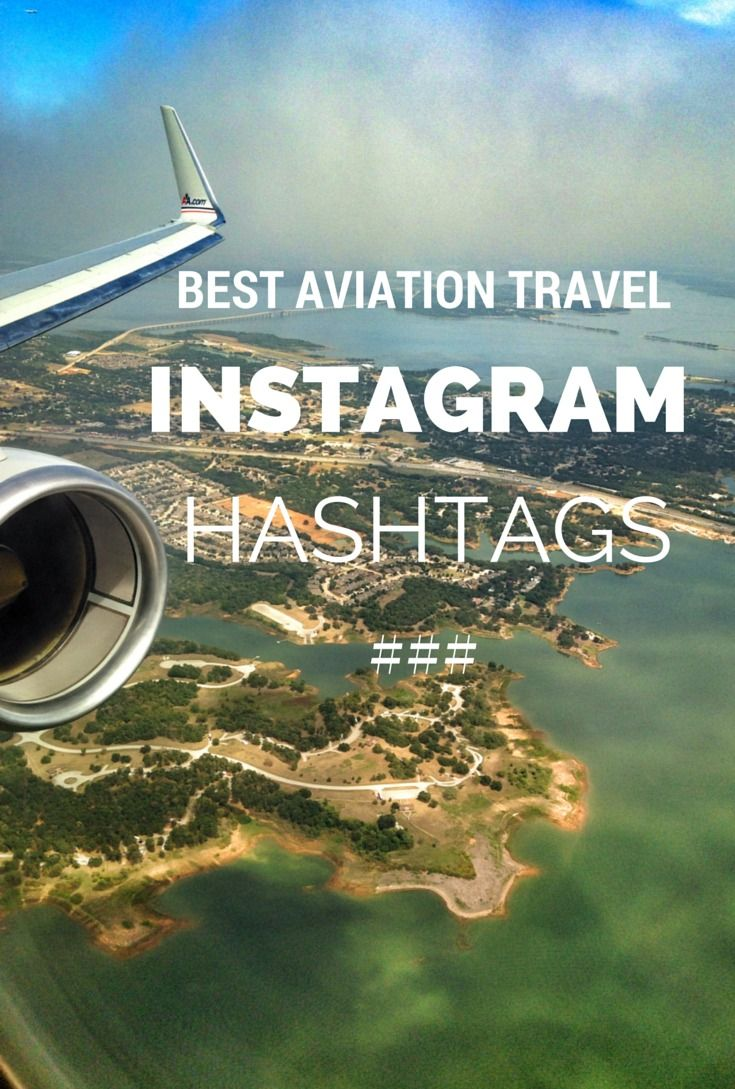 Best Aviation Travel Instagram Hashtags  Aviation, The ojays and Travel