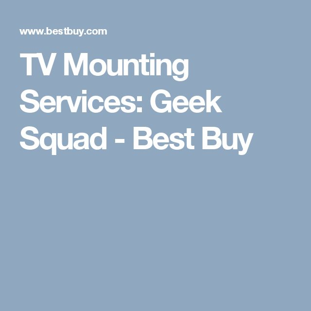 TV Mounting Services: Geek Squad - Best Buy