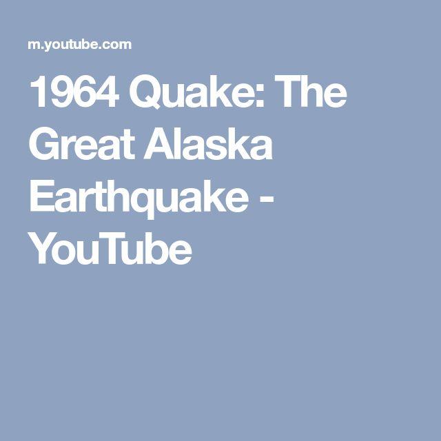 1964 Quake: The Great Alaska Earthquake - YouTube
