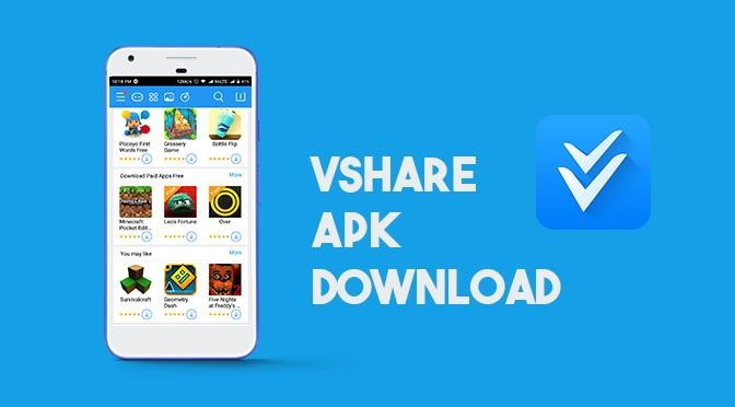 Vshare Apk Download As The Best Third Party App Store Android