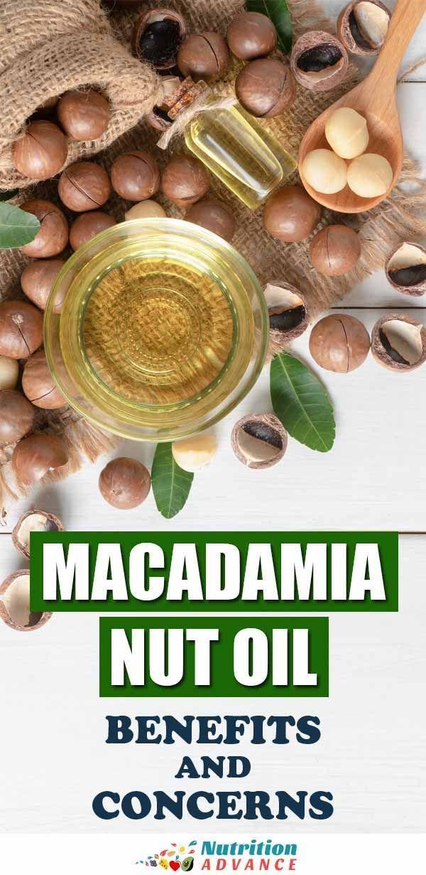Is Macadamia Nut Oil Good For You Macadamia Nut Oil Macadamia Nuts Macadamia Nut Benefits