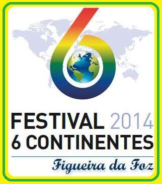 Festival 6 Continentes passa pela Figueira da Foz | Figueira.tv