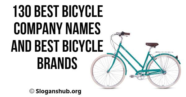 130 Best Bicycle Company Names And Best Bicycle Brands Bicycle Brands Cool Bicycles Bicycle