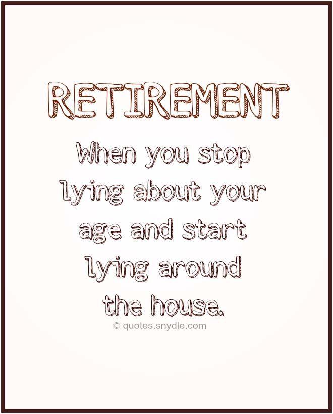 Best 25+ Funny retirement quotes ideas on Pinterest | Retirement ...