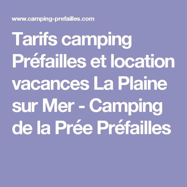 Tarifs camping Préfailles et location vacances La Plaine sur Mer - Camping de la Prée Préfailles