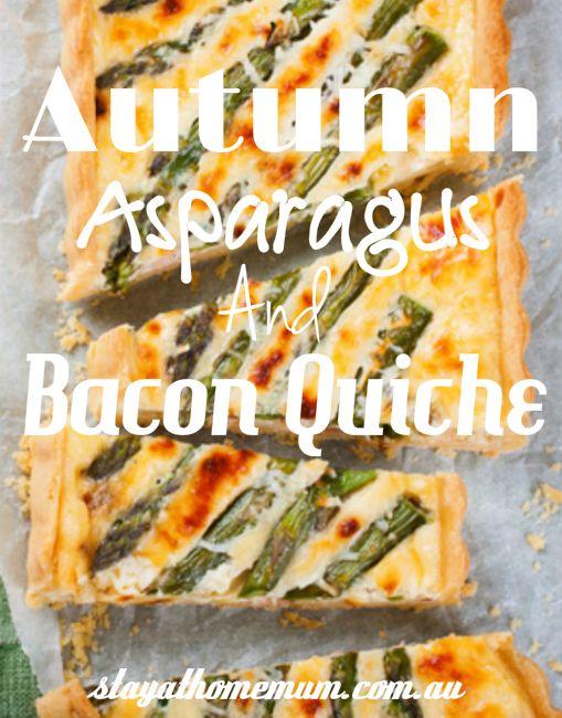 Autumn Asparagus And Bacon Quiche
