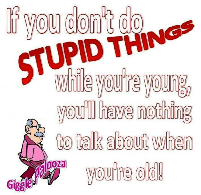 #young #old #funny #truth #story #stupid #mistake #humor #relatable