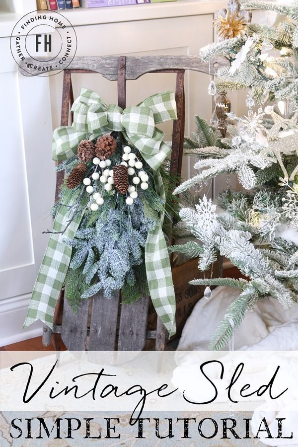 Vintage Christmas Sled Tutorial - A simple way to bring a classic Christmas detail to your home or to give as a gift.