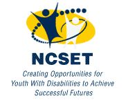 NCSET: Creating opportunities for youth with disabilities to achieve successful futures.