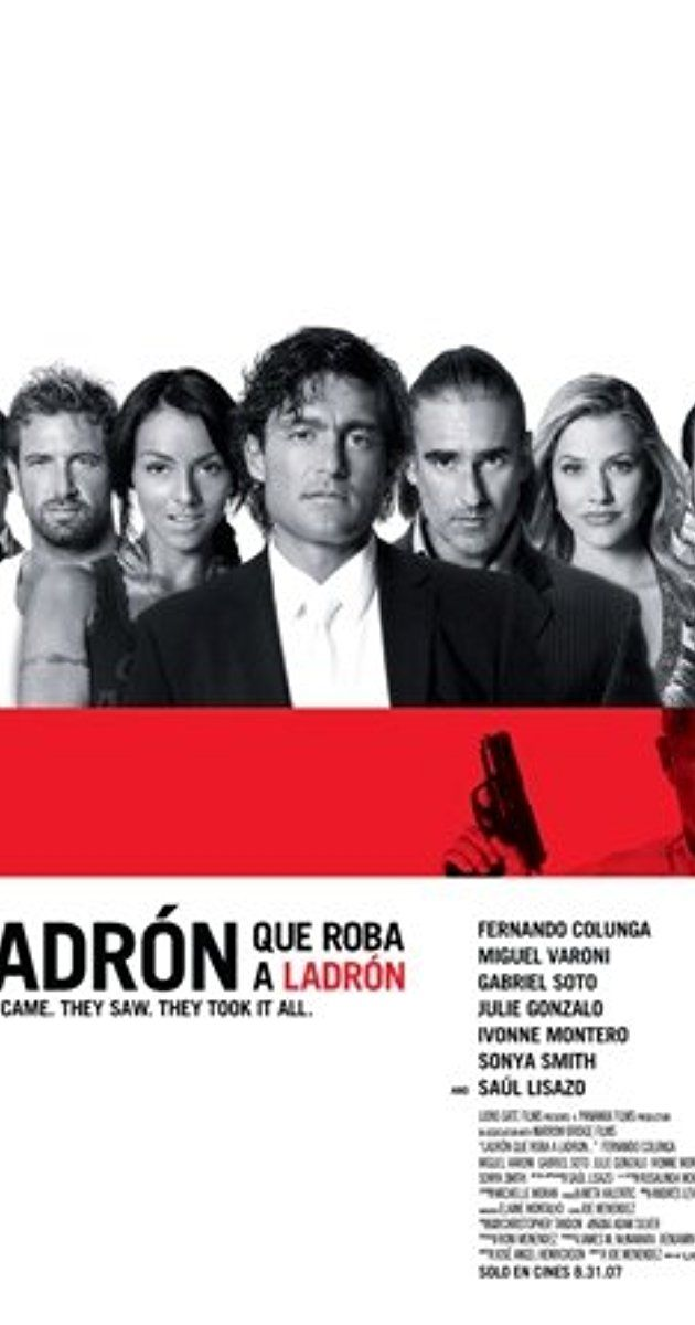 Directed by Joe Menendez.  With Fernando Colunga, Miguel Varoni, Julie Gonzalo, Saúl Lisazo. Two former thieves reunite to rob the biggest thief they know -- Moctesuma Valdez, a TV infomercial guru who's made millions selling worthless health products to poor Latino immigrants. When none of their affiliates want to go undercover as day laborers to pull off the heist, the two men turn to the real thing for help.