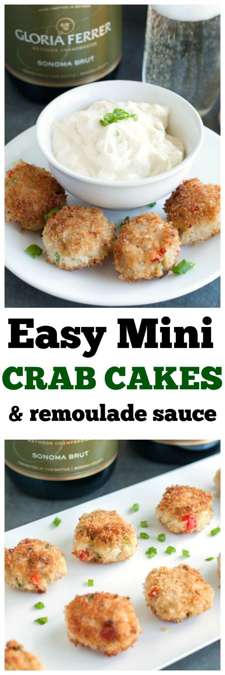 Easy Mini Crab Cakes. Perfect appetizer for party or holiday. #ad #GloriaFerrer #CLVR #Crabcakes #crab #appetizer