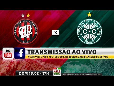ATLETIBA AO VIVO - Atlético x Coritiba - Campeonato Paranaense