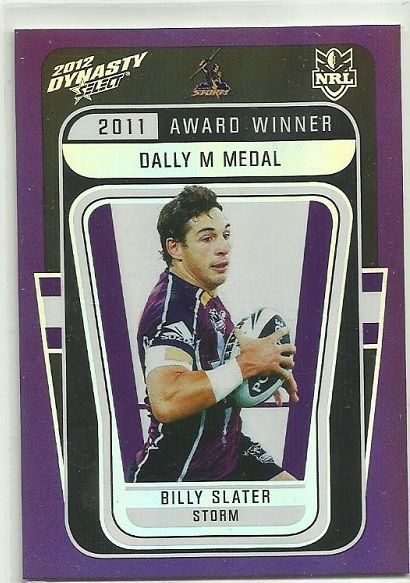 2012 NRL SELECT DYNASTY MELBOURNE STORM BILLY SLATER AW1 AWARD WINNER CARD…