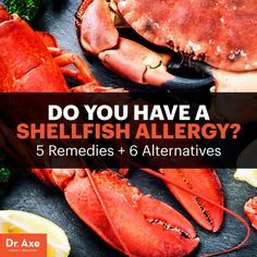 Shellfish allergy - Dr. Axe  http://www.draxe.com #health #holistic #natural