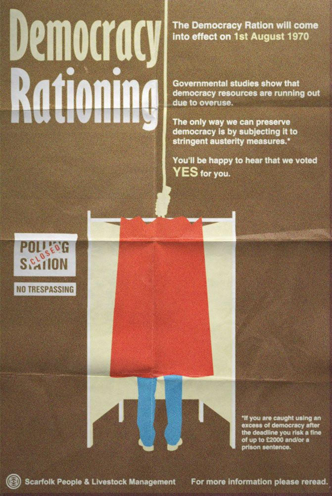 "Scarfolk Council: ""Democracy Rationing"" Public information poster (1..."