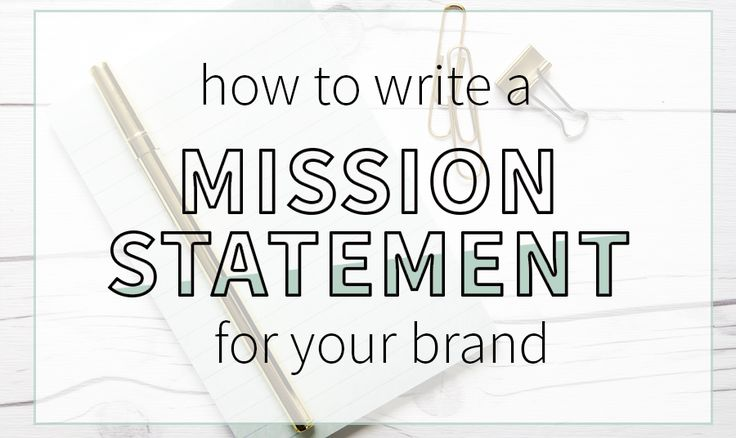 how to write a mission statement the balance