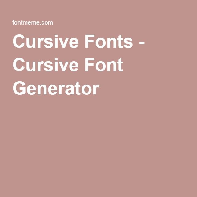 Best 20+ Cursive Font Generator Ideas On Pinterest