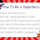 """This product is a superhero themed classroom rules poster.  The classroom expectations for """"How To Be a Superhero"""" are written in acrostic form wit..."""