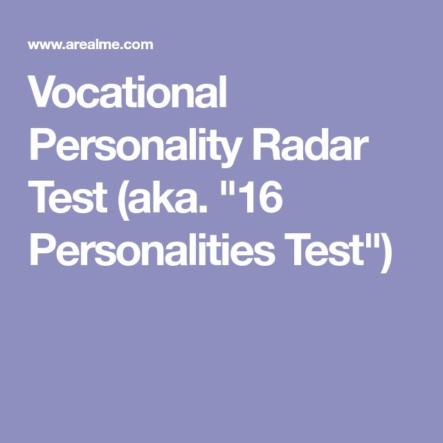 "Vocational Personality Radar Test (aka. ""16 Personalities Test"")"