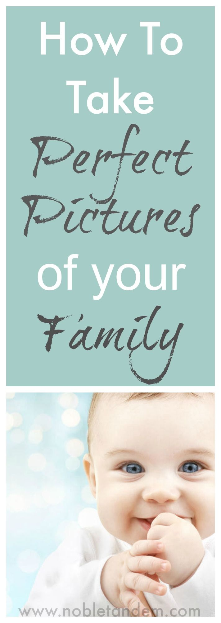 All the tips you need to take awesome pictures of your family ! Find out more here : http://www.nobletandem.com/how-to-take-awesome-pictures-of-your-kids-or-family-members/
