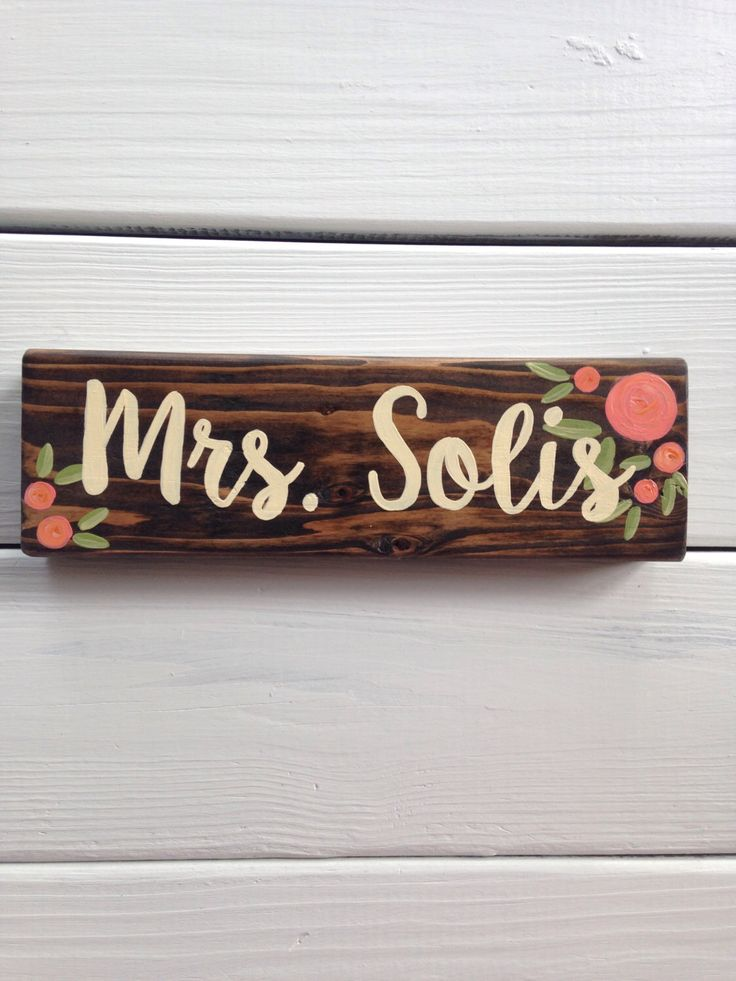 Teacher name sign - desk sign - teacher gift - hand painted wood sign - teacher name plaque - new teacher - classroom decor by LillouHandmade on Etsy https://www.etsy.com/listing/466767873/teacher-name-sign-desk-sign-teacher-gift